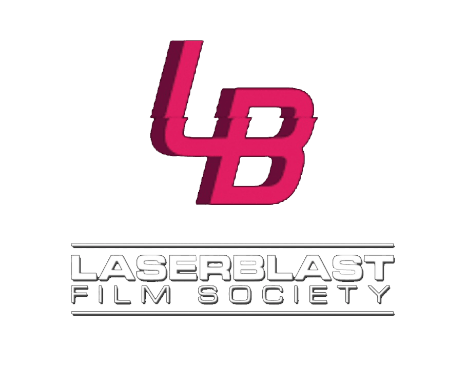 The Laser Blast Film Society